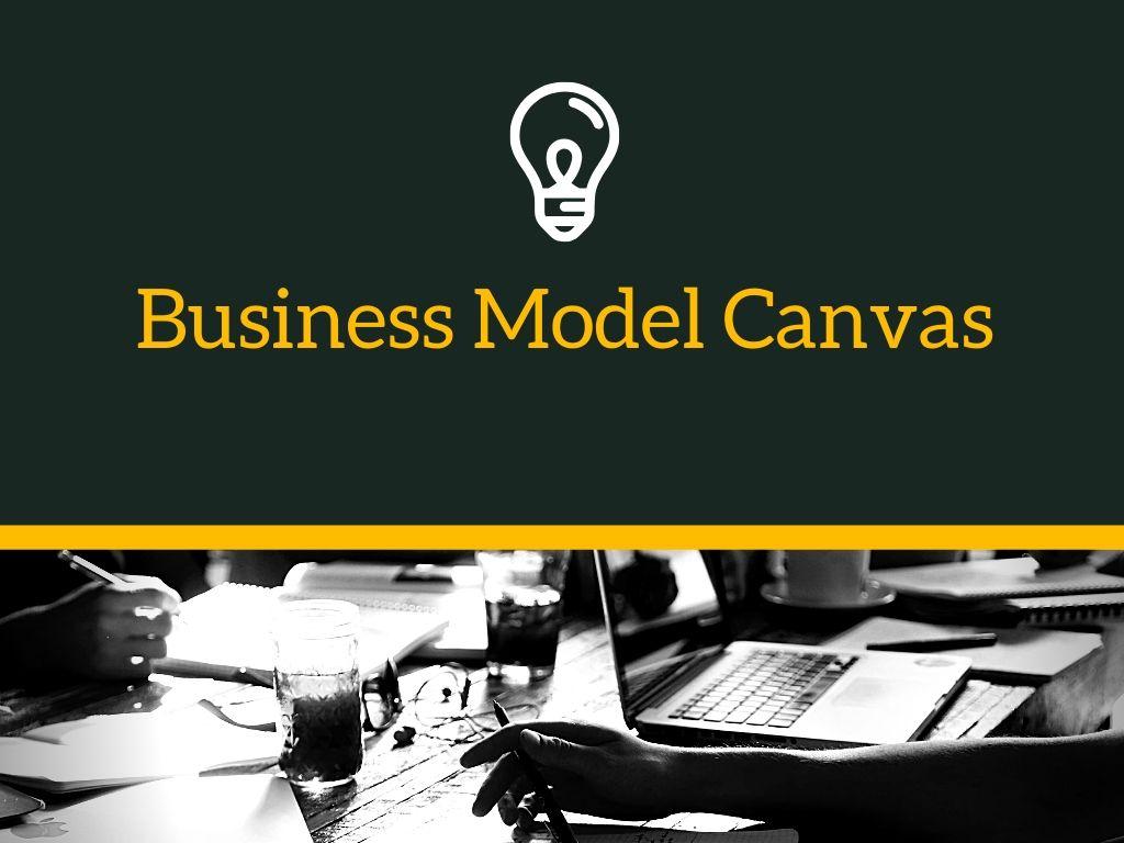Cómo elaborar el Plan de Negocios con el Modelo Canvas