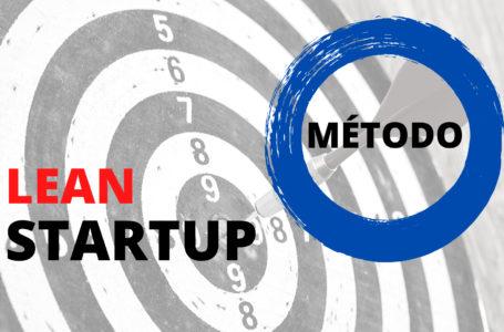 Qué es y cómo se aplica el Método Lean Startup