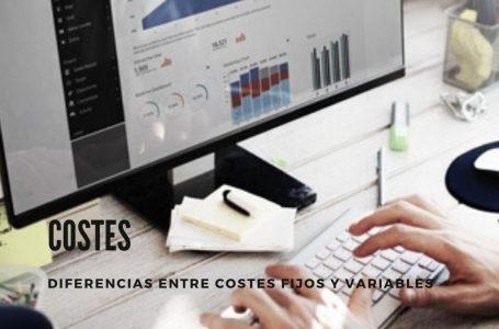 Diferencias entre costes fijos y costes variables