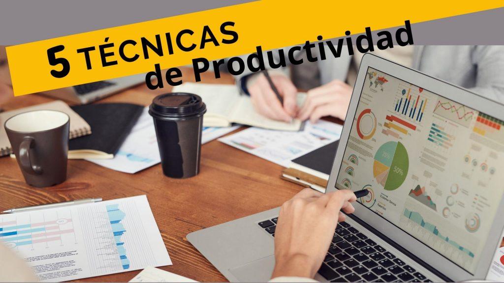 5 Técnicas de Productividad