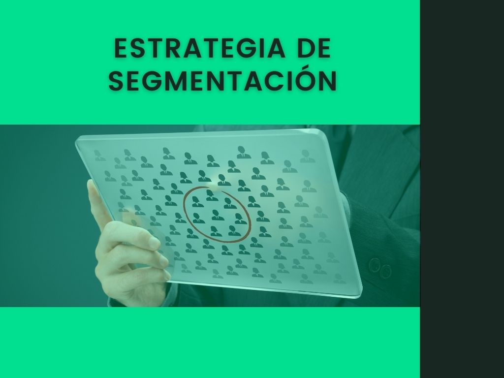 Estrategia de Segmentación
